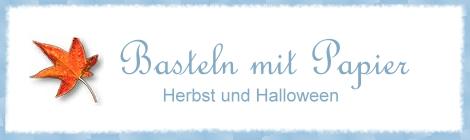 Bastelideen basteln mit papier herbst und halloween for Bastelideen herbst papier